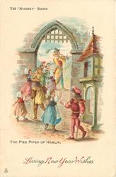 LOVING NEW YEAR WISHES  THE PIED PIPER OF HAMLIN  distant piper walks away children follow
