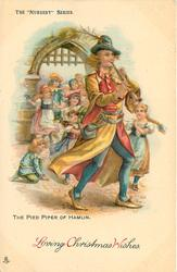 LOVING CHRISTMAS WISHES  THE PIED PIPER OF HAMLIN  piper walks right children follow