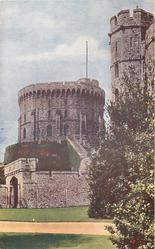 SHOWING THE ROUND TOWER, AND ST. GEORGE'S GATEWAY
