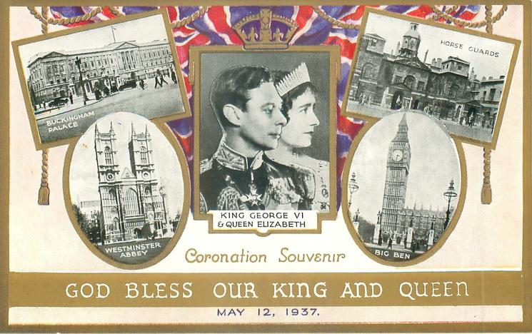 GOD BLESS OUR KING AND QUEEN  four real photos of big ben, buckingham palace, westminster abbey, horse guards, portrait of their majesties