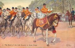 THE BAND OF THE LIFE GUARDS IN STATE DRESS