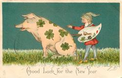 GOOD LUCK FOR THE NEW YEAR  gnome artist painting clover leaves on pig