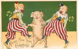 MERRY NEW YEAR GREETINGS  pig dancing between two clowns