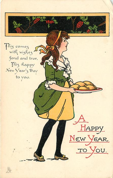 A HAPPY NEW YEAR TO YOU.  girl carries mince pies right