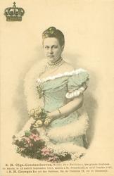 S.M. OLGA-CONSTANTINOVNA, REINE DES HELLENES, NEE GRAND DUCHESSE DE RUSSIE, LE  1851, MARIEE A ST. PETERSBOURG LE 15/27 OCTOBRE 1867 A S.M.GEORGES IER, ROI DES HELLENES, FILS BE CHRISTIAN IX, ROI DE DANEMARK crown upper left