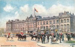 BUCKINGHAM PALACE (front view, mounted troops moving to left)