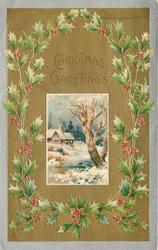 CHRISTMAS GREETINGS  small centre inset, mill to left of stream, tree to right, holly surround, silver border