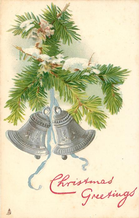 CHRISTMAS GREETINGS two silver bells suspended from evergreen tree branch