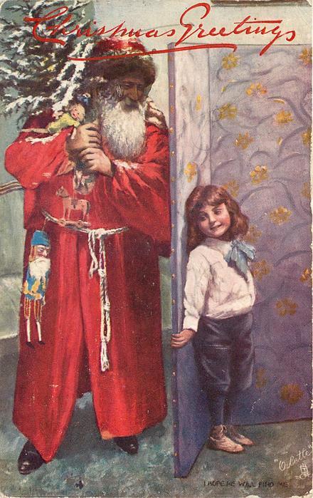 I HOPE HE WILL FIND ME.  Santa