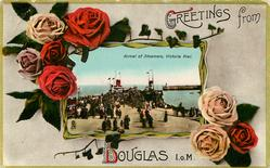 ARRIVAL OF STEAMERS, VICTORIA PIER.  roses