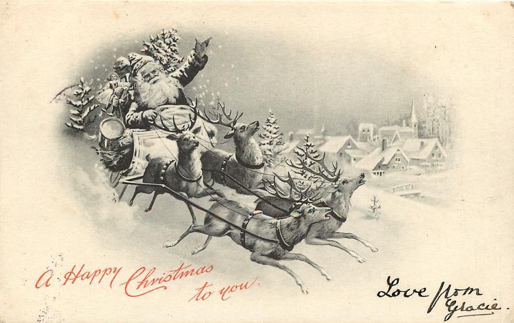 A HAPPY CHRISTMAS  Santa drives 4 raindeer right, village in far background