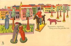 RECONTRE IMPREVUE, DANS UNE TRES GRANDEE RUE  wooden couple front,  horseman, dog & houses behind