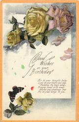 roses above and rose & butterfly below GOOD WISHES ON YOUR BIRTHDAY