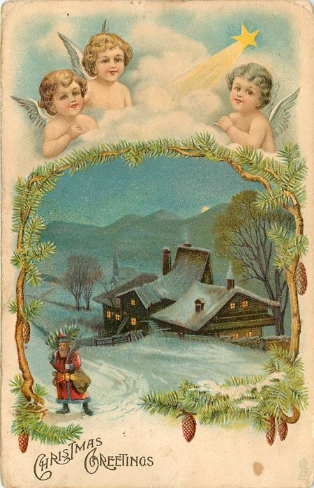 CHRISTMAS GREETINGS  three angels heads top, blue sky and comet overlooking an evening village scene, buildings centre, santa front left