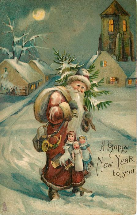 A HAPPY NEW YEAR TO YOU  Santa at night in snow carrying toys & tree