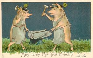 MANY LUCKY NEW YEAR GREETINGS  two blacksmith pigs work on horseshoe with hammers,  4 leaf clovers above