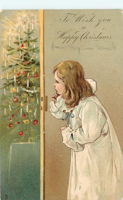 TO WISH YOU A HAPPY CHRISTMAS  girl peeks round door at Xmas tree