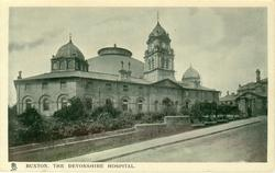 BUXTON, THE DEVONSHIRE HOSPITAL