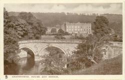 CHATSWORTH, HOUSE AND BRIDGE