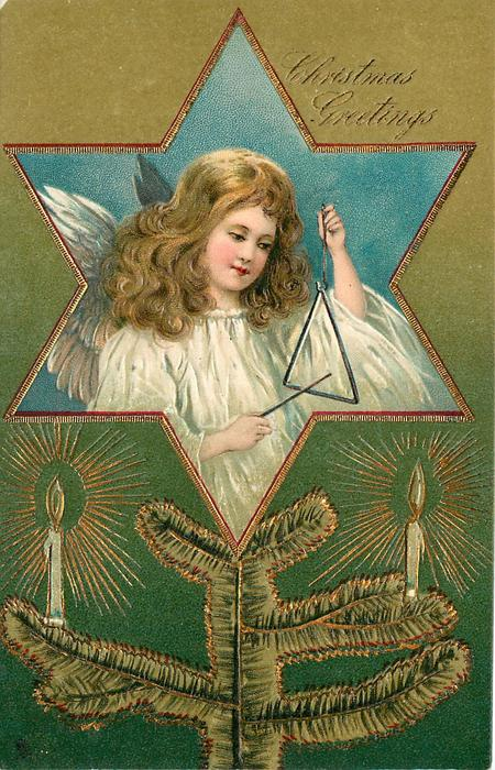 CHRISTMAS GREETINGS  angel playing triangle in hexoganal insert,  tree branch with candles below