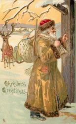 CHRISTMAS  GREETINGS, golden robed Santa  with sack on shoulder, at door ringing bell, reindeer behind