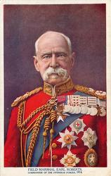 FIELD MARSHAL EARL ROBERTS COMMANDER OF THE OVERSEAS FORCES, 1914