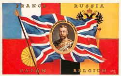 FRANCE, RUSSIA, JAPAN, BELGIUM, UNITED IN DEFENCE OF THE RIGHT, HIS MAJESTY KING GEORGE V