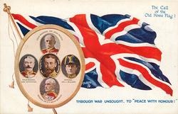 THE CALL OF THE OLD HOME FLAG!  THROUGH WAR UNSOUGHT,TO'PEACE WITH HONOUR!' flag & inset of war leaders