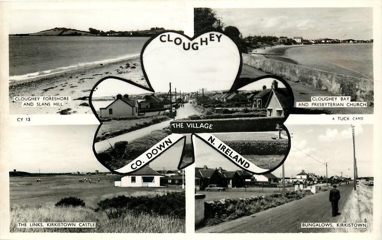 5 insets  CLOUGHEY FORESHORE AND SLANS HILL/CLOUGHEY BAY AND PRESBYTERIAN CHURCH/THE VILLAGE/THE LINKS KIRKISTOWN CASTLE/BUNGALOWS KIRKISTOWN