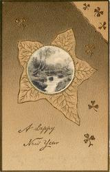 A HAPPY NEW YEAR or A HAPPY CHRISTMAS TO YOU circular silk panel insert within leaf of stream & rustic bridge