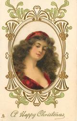 A HAPPY CHRISTMAS  Beatrice in central satin inset, ornate frame with mistletoe