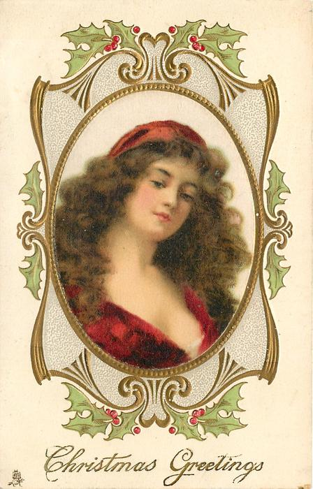 CHRISTMAS GREETINGS  Beatrice in central satin inset, ornate frame with holly
