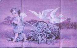 BIRTHDAY GREETINGS cherub walks left, pulling flower basket, two doves behind