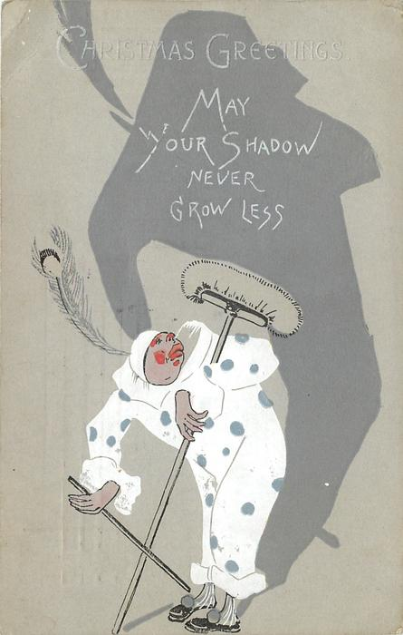 CHRISTMAS GREETINGS  clown with broom MAY YOUR SHADOW NEVER GROW LESS