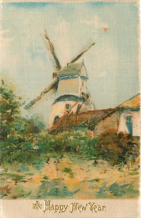 A HAPPY NEW YEAR  or CHRISTMAS GREETINGS windmill