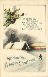 WISHING YOU A HAPPY CHRISTMAS  verse, man with stick to right, snow , two cottages to left