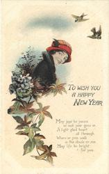 TO WISH YOU A HAPPY NEW YEAR   head & shoulders of lady with red/brown hat, flowers  & leaves to left