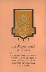 A SONG AND A WISH inset gilt bird on holly branch CHRISTMAS GREETINGS below