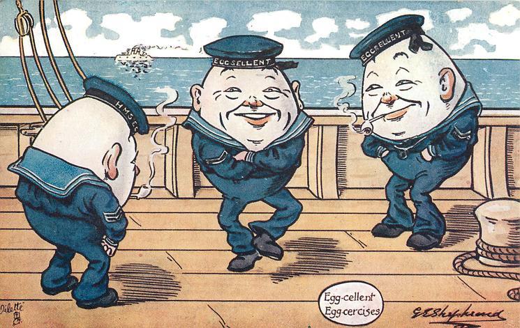 EGG-CELLENT EGG-CERCISES  three egg-men on board ship
