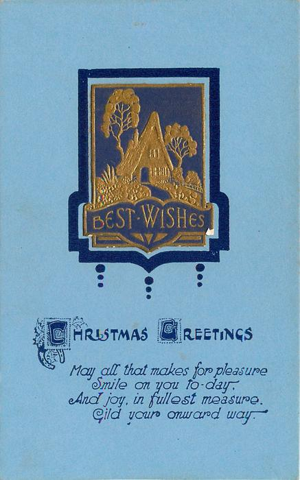 BEST WISHES CHRISTMAS GREETINGS inset gilt house & trees