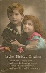 LOVING BIRHTDAY GREETINGS  (boy in sailor suit embraces girl in pink trimmed blue dress)