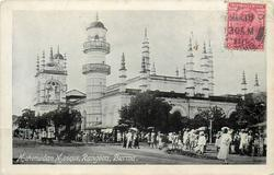 MAHOMEDAN MOSQUE, RANGOON