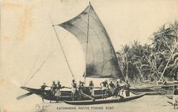 KATAMARAN, NATIVE FISHING BOAT