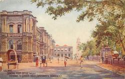 GENERAL POST OFFICE (ON LEFT),  ENTRANCE TO QUEEN'S HOUSE,( GOVERNOR'S RESIDENCY)