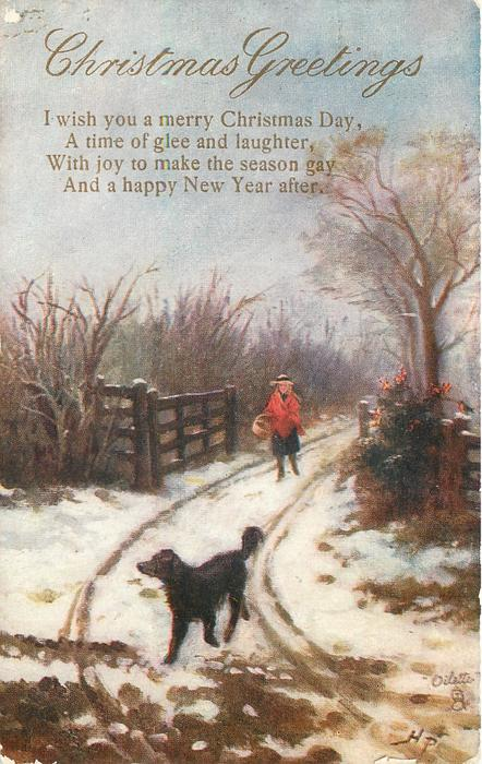 CHRISTMAS GREETINGS  I WISH YOU A MERRY CHRISTMAS DAY girl follows dog walking front in snowy lane