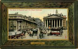THE BANK OF ENGLAND & THE ROYAL EXCHANGE