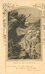 MACBETH AND THE WITCHES & verse, MACBETH, ACT I, SC. 3