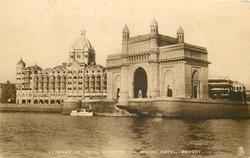 GATEWAY OF INDIA, SHOWING THE TAJ MAHAL HOTEL