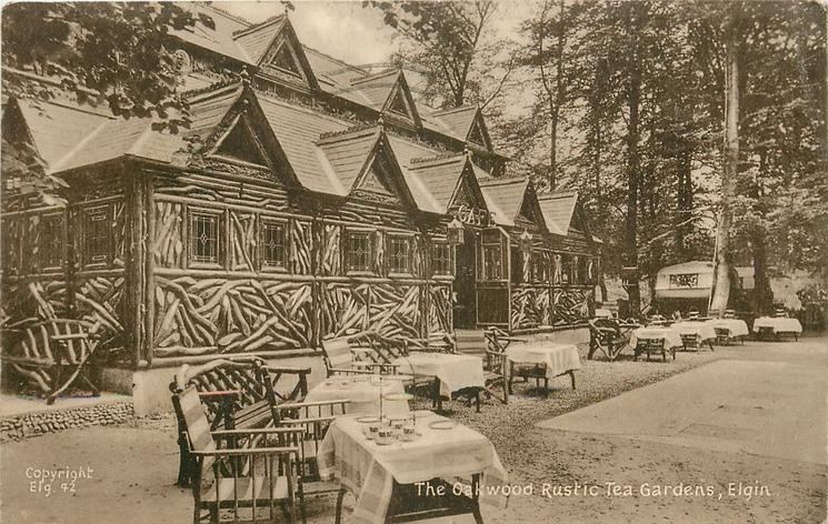 THE OAKWOOD RUSTIC TEA GARDENS from right, tables in semi-circle in front