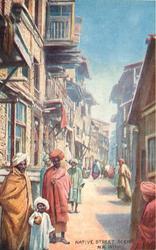 NATIVE STREET SCENE N.W. INDIA